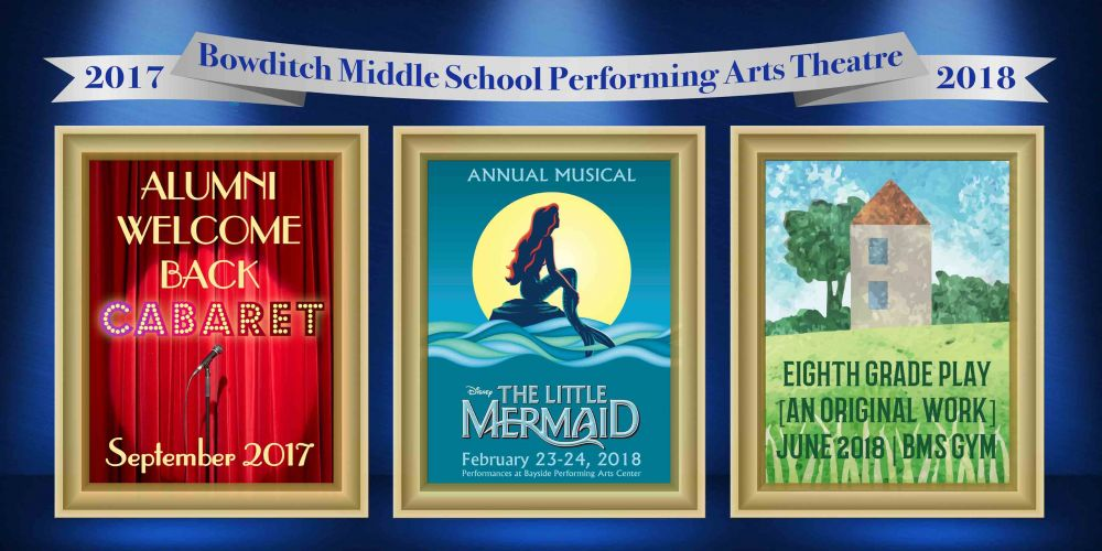 Bowditch Middle School Performing Arts Theatre flyer 2017-2018